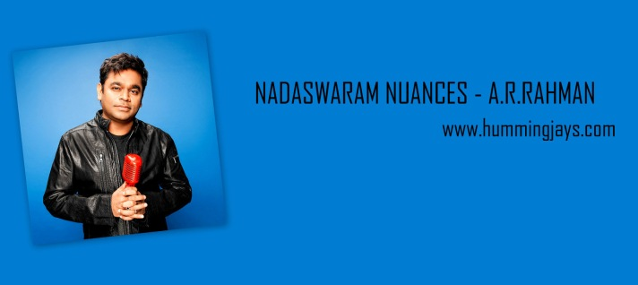 NADASWARAM NUANCES - A.R.RAHMAN