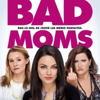 Bad Moms: https://www.youtube.com/watch?v=IHBLbGvwO6I