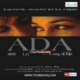 Ada | Audio: http://www.saavn.com/s/album/hindi/Ada-2008/Z3Tsu87muFQ_ | Video: https://www.youtube.com/playlist?list=PLRySoOC5kN0zDf-0zonXxKlbKgM6KW3Zt