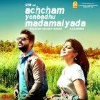Achcham Yenbadhu Madamaiyada:   Audio Songs: http://www.saavn.com/s/album/tamil/Achcham-Yenbadhu-Madamaiyada-2016/oq-Lrx5ecU8_   VideoSongs: https://www.youtube.com/playlist?list=PLEGX9MgkOu7PM5a4MJr6tQhIsQ367-hdw