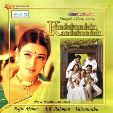 Kandukonden Kandukonden   Audio: http://www.saavn.com/s/album/tamil/Kandukonden-Kandukonden-2000/lR0RLX6CWHI_   Video: https://www.youtube.com/watch?v=6-80jsVce_k