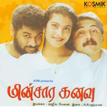 Minasara Kanavu   Audio: http://www.saavn.com/s/album/tamil/Minsara-Kanavu-1997/ykf2DHPwoM8_   Video: https://www.youtube.com/playlist?list=PL6eYJImIZdQ7n2nMEOjhbi9B_ulhUa-QT