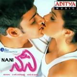 Nani | Audio: http://www.saavn.com/s/album/telugu/Nani-2004/QbHNaUrR9tI_ | Video: https://www.youtube.com/watch?v=UMzm9Ih2bA0