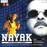 Nayak | Audio: http://www.saavn.com/s/album/hindi/Nayak-2001/Ev9X69okG0M_ | Video: https://www.youtube.com/watch?v=YG3kIM4mEWY&list=PLQ4N3v3bpMn2q9XXZjFm_i3V6R-FJ0kjG