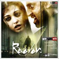 Raavan | Audio: http://www.saavn.com/s/album/hindi/Raavan-2010/9NB3bBhMiUs_ | Video: https://www.youtube.com/watch?v=yWETUyQZmIo&list=PLI5hUgrQPJsN0CLBCQzj36ul7-QLVuCFR