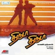 Thiruda Thiruda: http://www.saavn.com/s/album/tamil/Thiruda-Thiruda-2013/qZWzsO6NfBk_ Video: https://www.youtube.com/playlist?list=PLxIPumcDtzc0-9nYfLkeBDM21MHOFGUcd