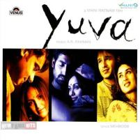 Yuva | Audio: http://www.saavn.com/s/album/hindi/Yuva-2004/Oc9yoUTte9Y_ | Video: https://www.youtube.com/playlist?list=PLY-VNI7D19pkeb52uytZ-zfFuPzUmmrPh
